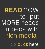Put More Heads in Beds with Rich Media